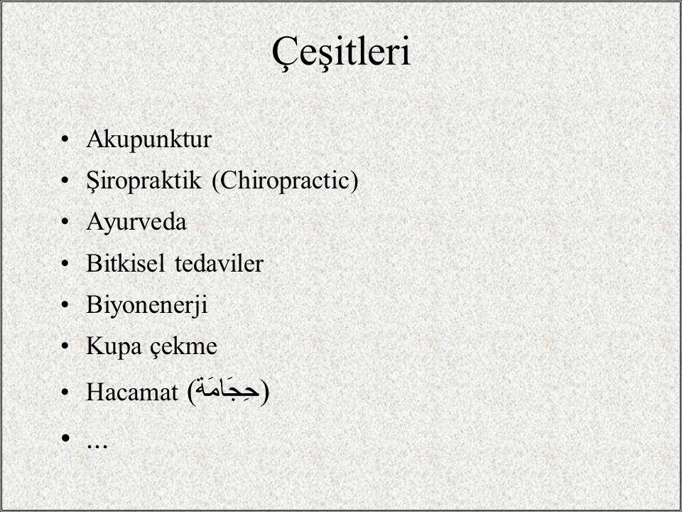 Çeşitleri ... Akupunktur Şiropraktik (Chiropractic) Ayurveda