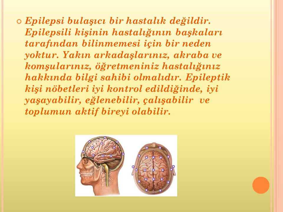Epilepsi bulaşıcı bir hastalık değildir