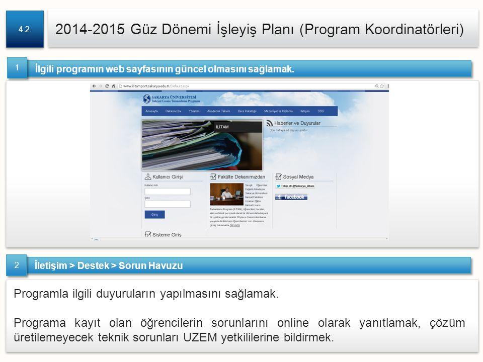2014-2015 Güz Dönemi İşleyiş Planı (Program Koordinatörleri)