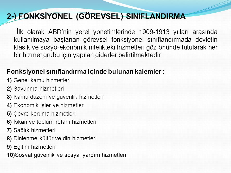 2-) FONKSİYONEL (GÖREVSEL) SINIFLANDIRMA
