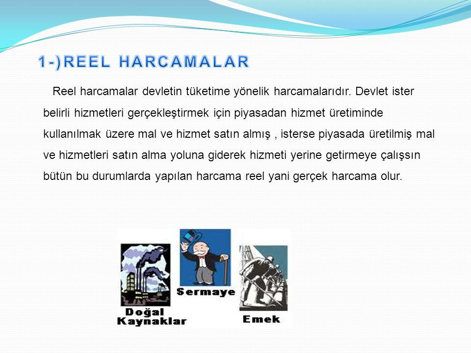 1-)REEL HARCAMALAR