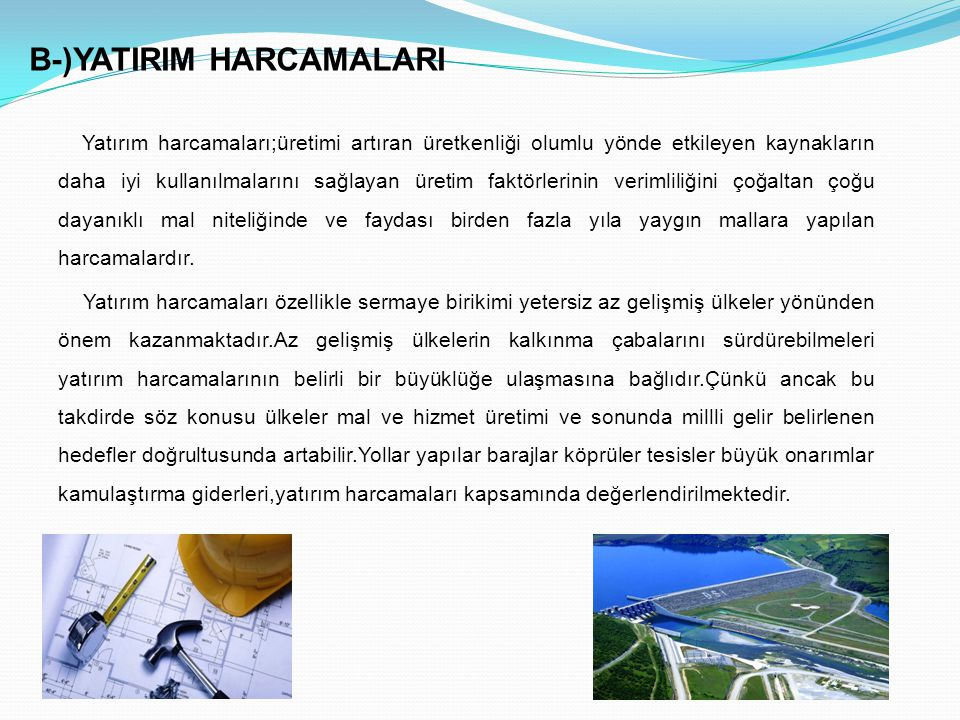 B-)YATIRIM HARCAMALARI