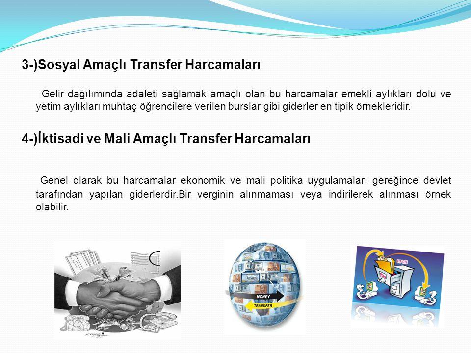 3-)Sosyal Amaçlı Transfer Harcamaları