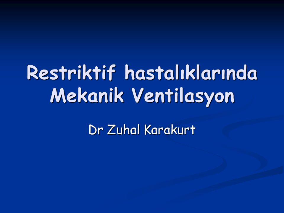 Restriktif hastalıklarında Mekanik Ventilasyon