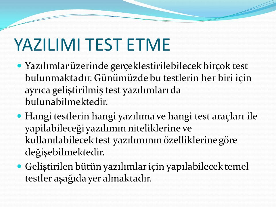 YAZILIMI TEST ETME