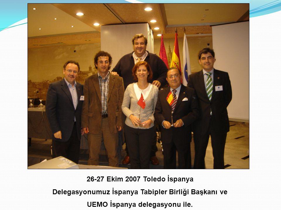 Delegasyonumuz İspanya Tabipler Birliği Başkanı ve