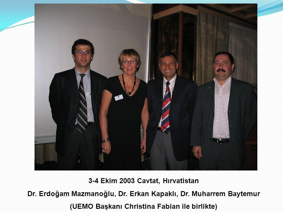 3-4 Ekim 2003 Cavtat, Hırvatistan