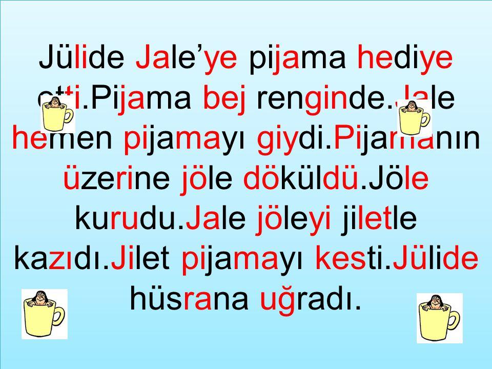 Jülide Jale'ye pijama hediye etti. Pijama bej renginde