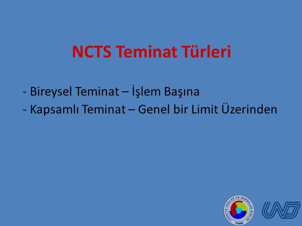 NCTS Teminat Türleri - Bireysel Teminat – İşlem Başına