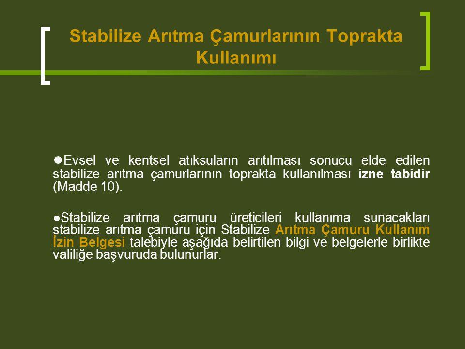 Stabilize Arıtma Çamurlarının Toprakta Kullanımı