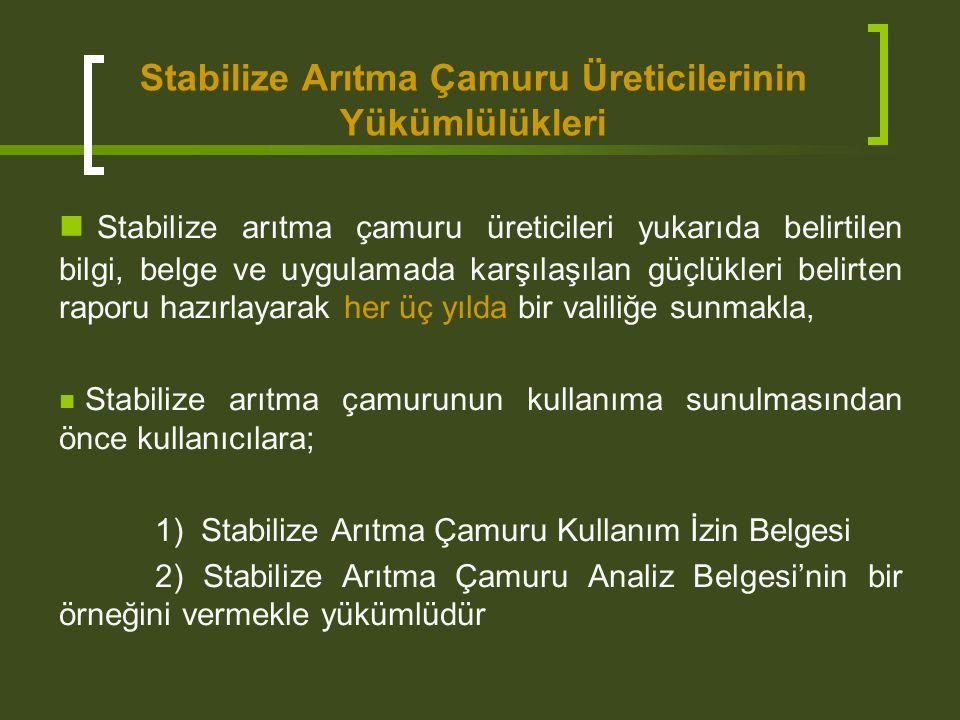 Stabilize Arıtma Çamuru Üreticilerinin Yükümlülükleri