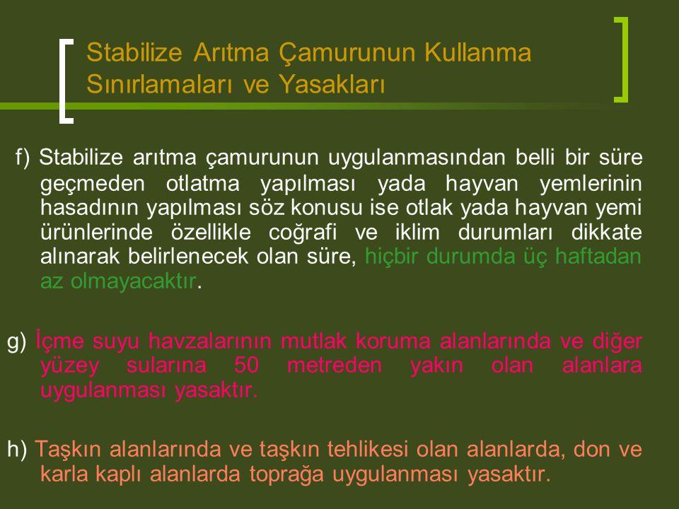 Stabilize Arıtma Çamurunun Kullanma Sınırlamaları ve Yasakları