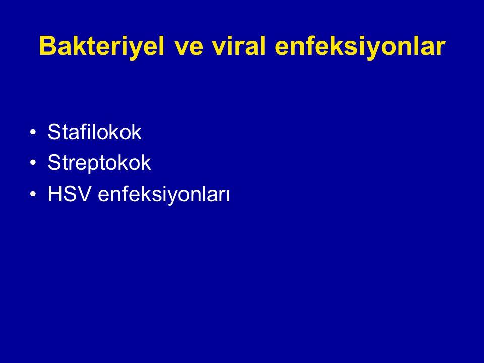 Bakteriyel ve viral enfeksiyonlar
