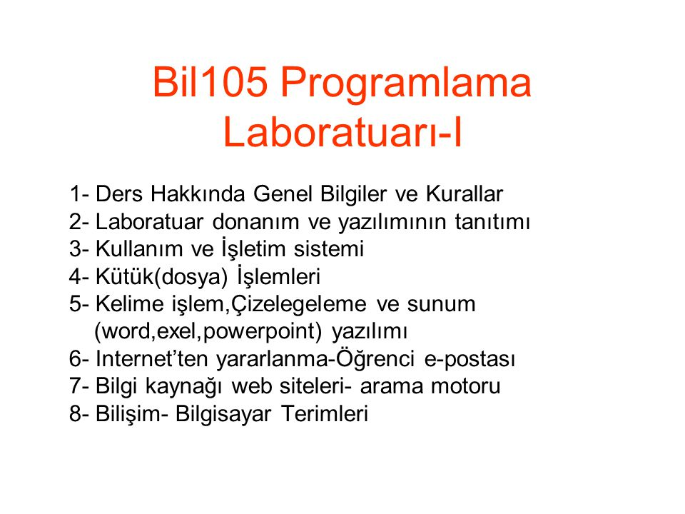 Bil105 Programlama Laboratuarı-I