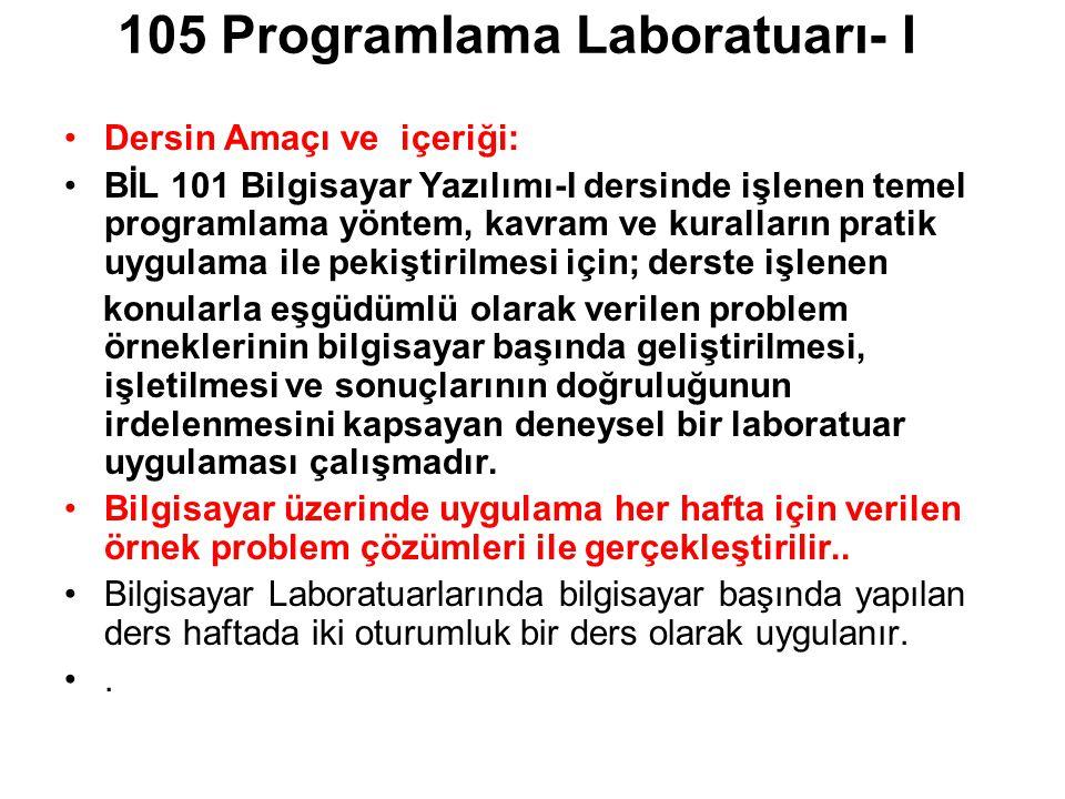 105 Programlama Laboratuarı- I