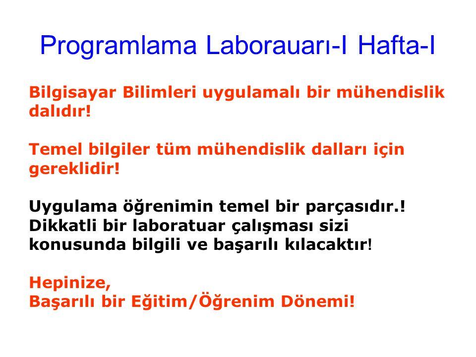 Programlama Laborauarı-I Hafta-I