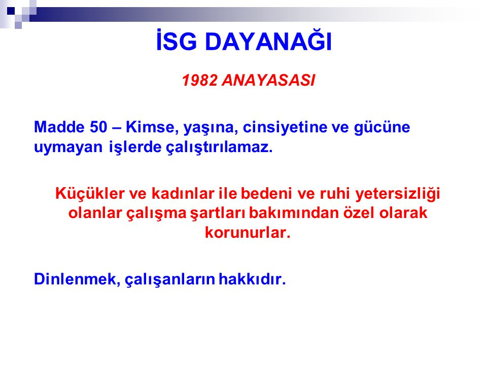 İSG DAYANAĞI 1982 ANAYASASI