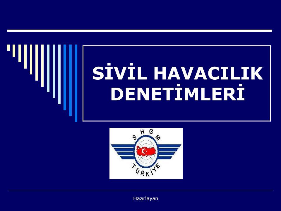 SİVİL HAVACILIK DENETİMLERİ