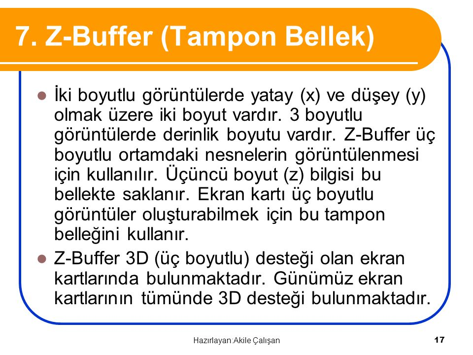 7. Z-Buffer (Tampon Bellek)