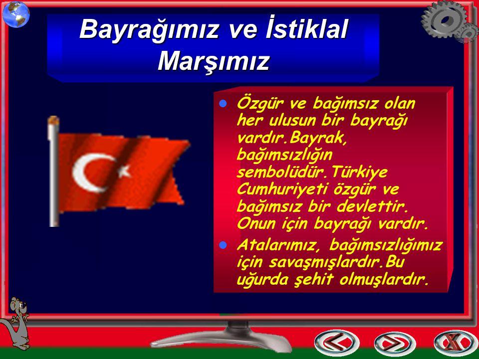 Bayrağımız ve İstiklal Marşımız