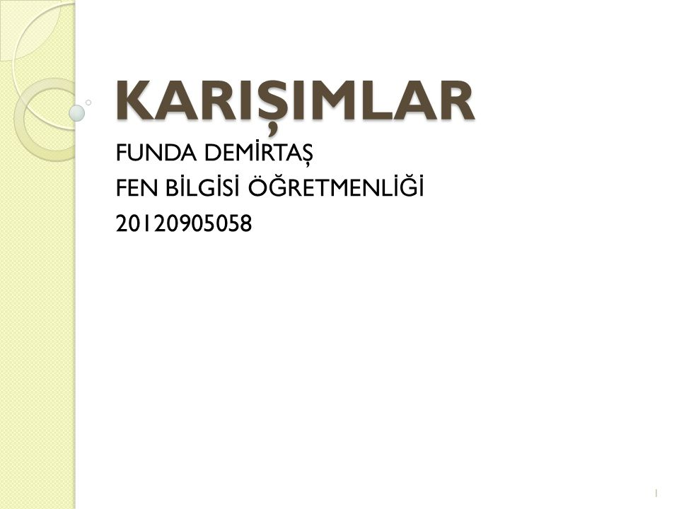 FUNDA DEMİRTAŞ FEN BİLGİSİ ÖĞRETMENLİĞİ 20120905058
