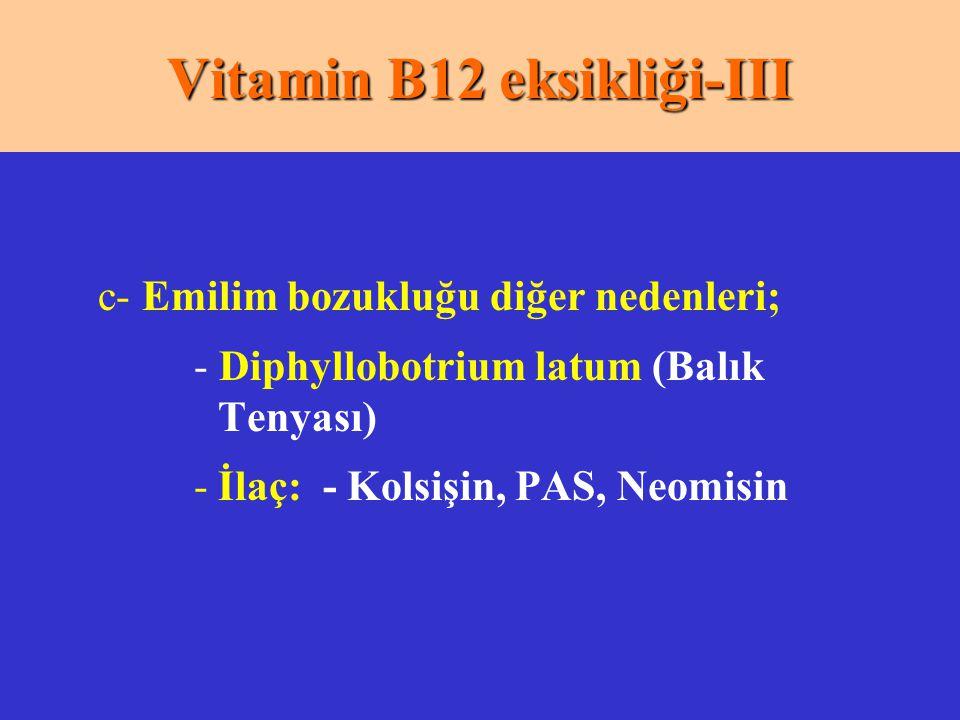 Vitamin B12 eksikliği-III