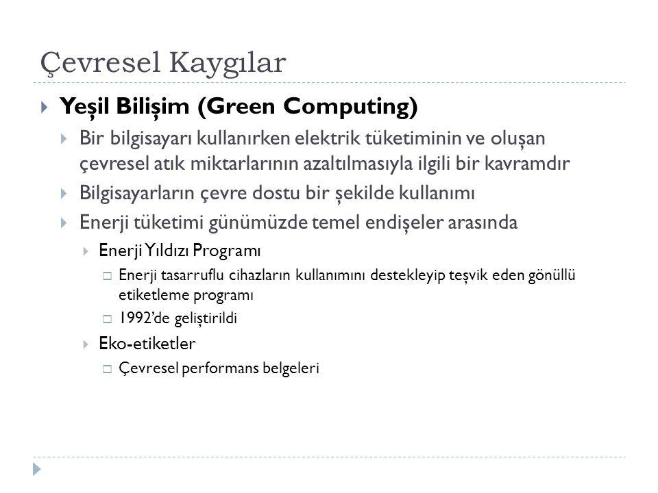 Çevresel Kaygılar Yeşil Bilişim (Green Computing)