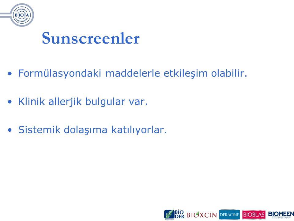 Sunscreenler Formülasyondaki maddelerle etkileşim olabilir.
