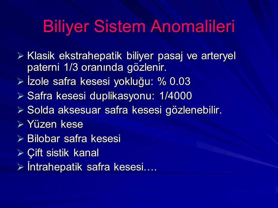 Biliyer Sistem Anomalileri