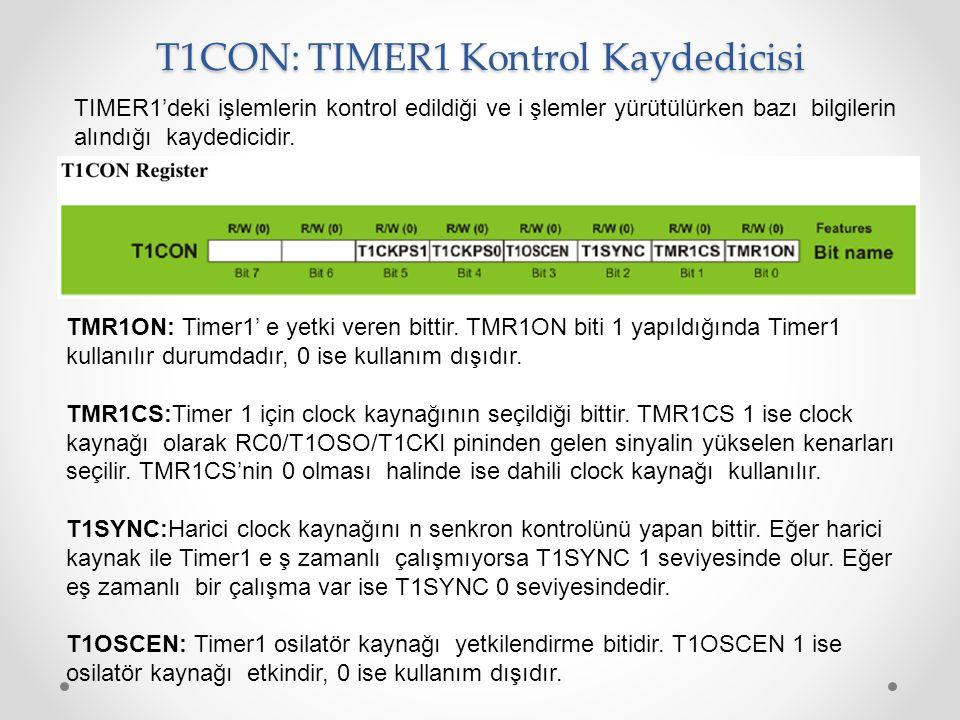 T1CON: TIMER1 Kontrol Kaydedicisi