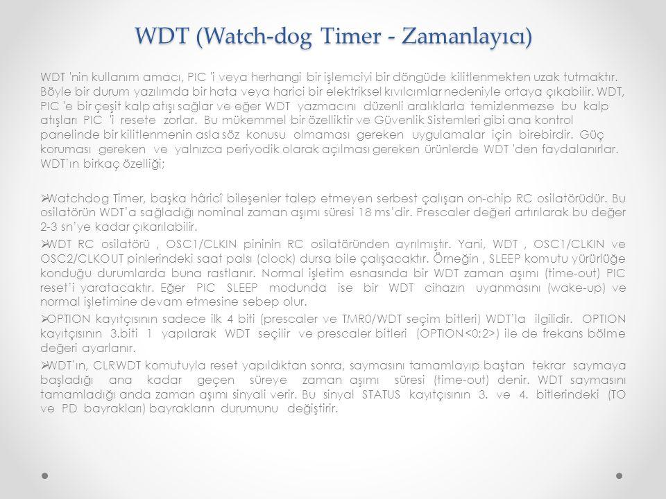 WDT (Watch-dog Timer - Zamanlayıcı)