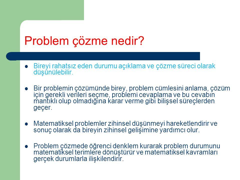 Problem çözme nedir Bireyi rahatsız eden durumu açıklama ve çözme süreci olarak düşünülebilir.