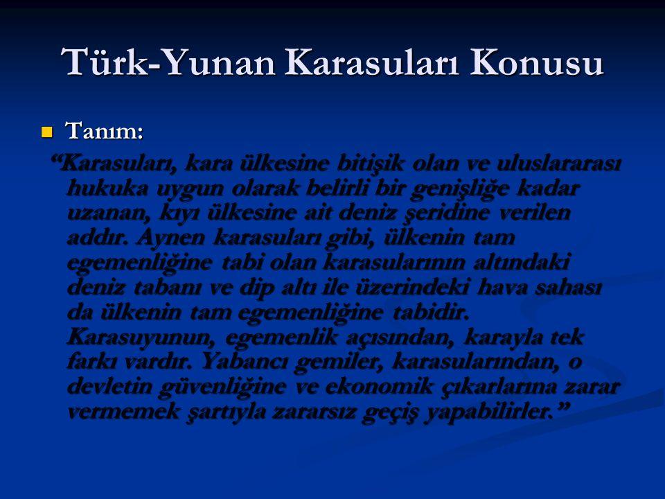 Türk-Yunan Karasuları Konusu
