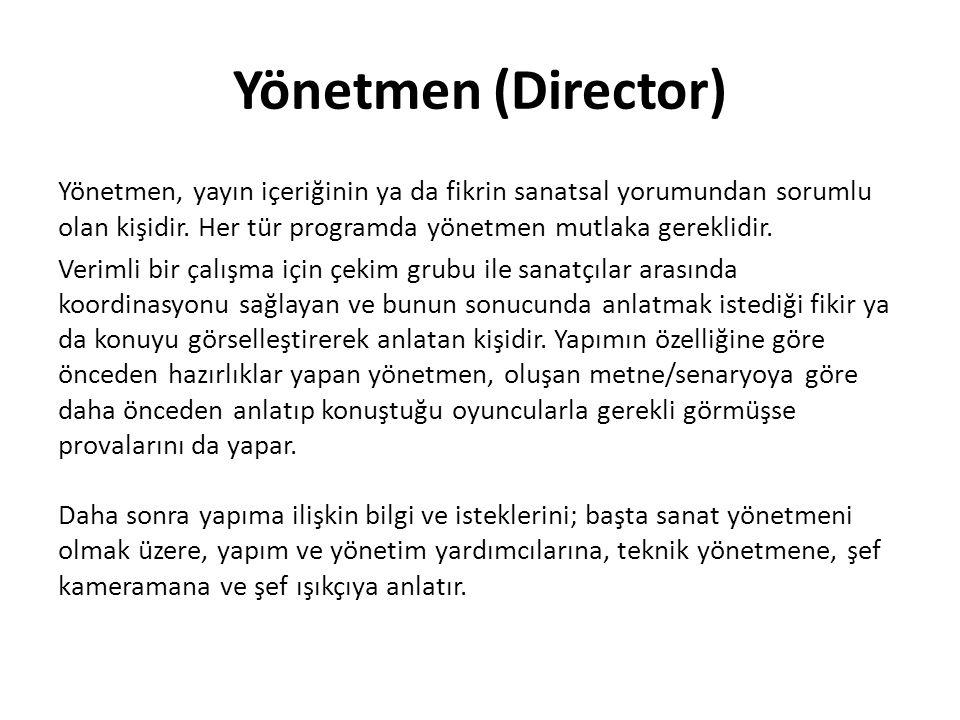 Yönetmen (Director)