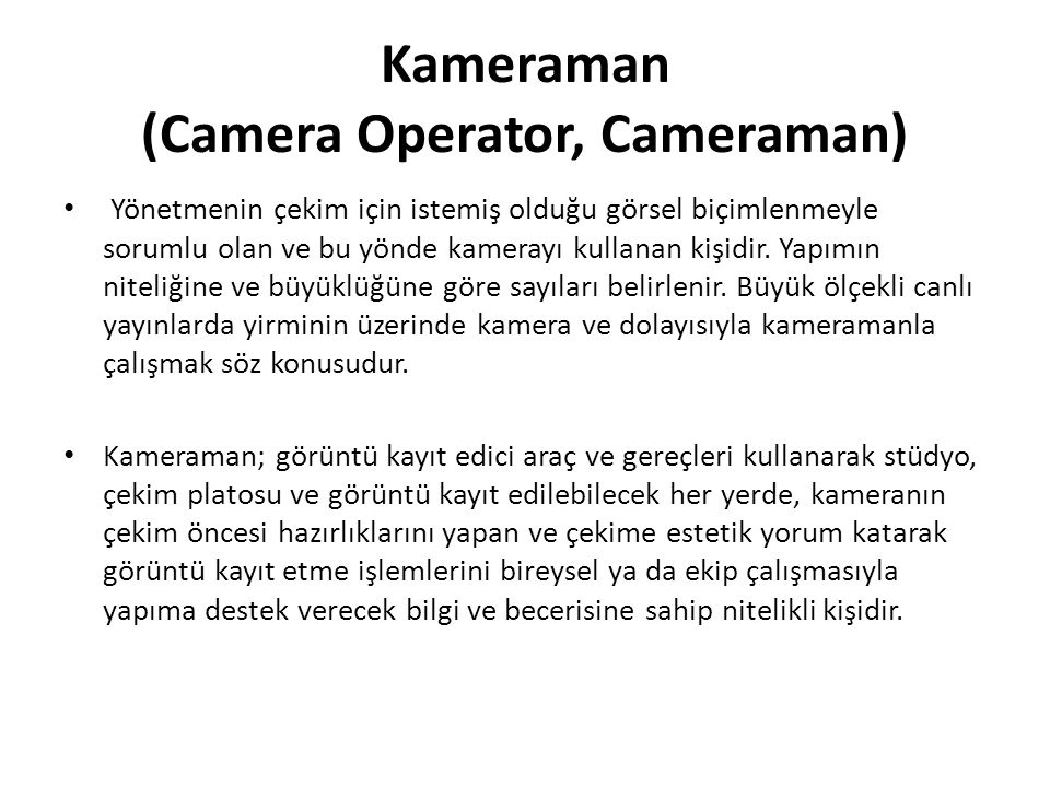 Kameraman (Camera Operator, Cameraman)