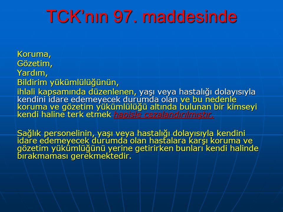 TCK'nın 97. maddesinde Koruma, Gözetim, Yardım,