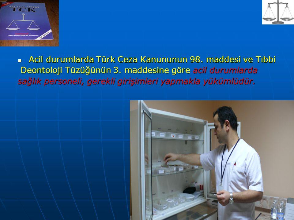 Acil durumlarda Türk Ceza Kanununun 98. maddesi ve Tıbbi