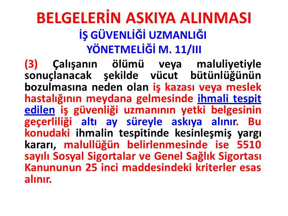BELGELERİN ASKIYA ALINMASI