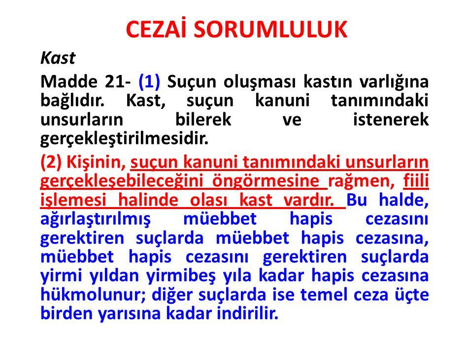 CEZAİ SORUMLULUK Kast.