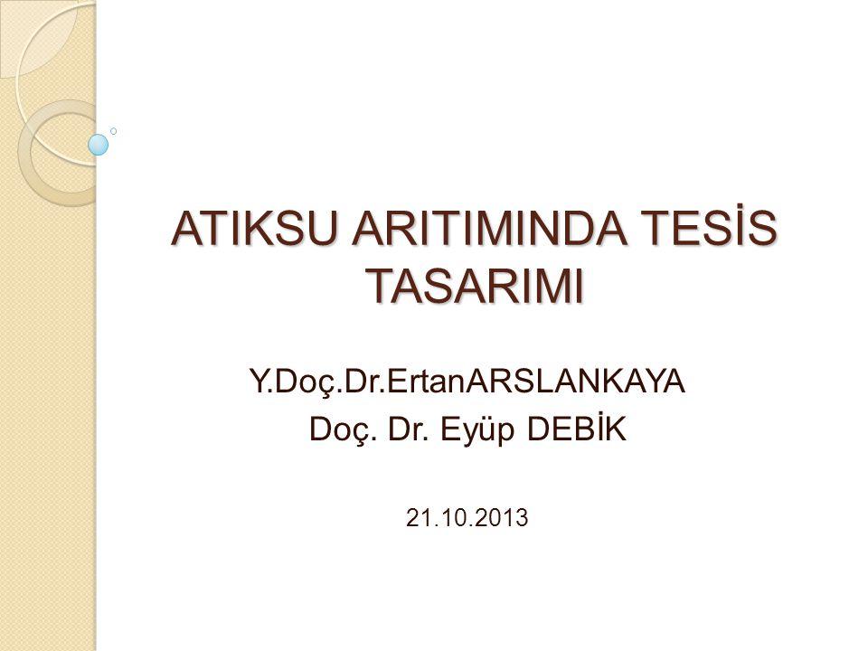 ATIKSU ARITIMINDA TESİS TASARIMI