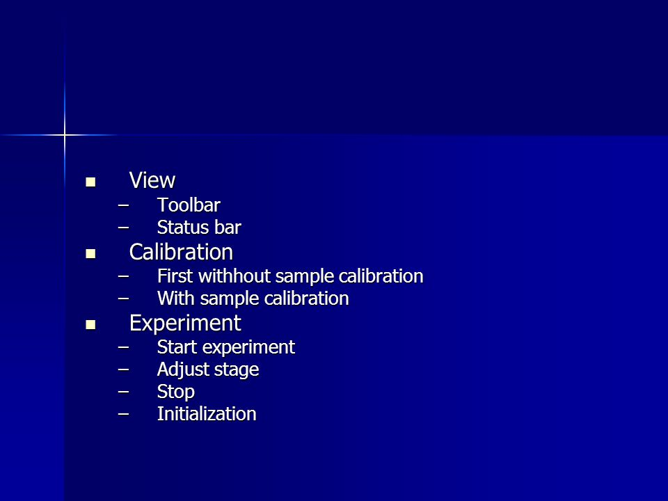 View Calibration Experiment Toolbar Status bar