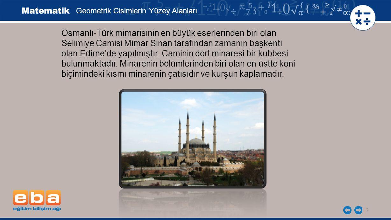 Osmanlı-Türk mimarisinin en büyük eserlerinden biri olan