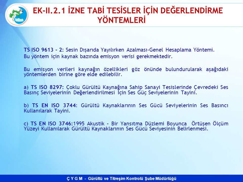 EK-II.2.1 İZNE TABİ TESİSLER İÇİN DEĞERLENDİRME YÖNTEMLERİ