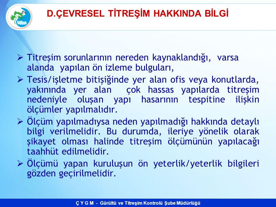 D.ÇEVRESEL TİTREŞİM HAKKINDA BİLGİ