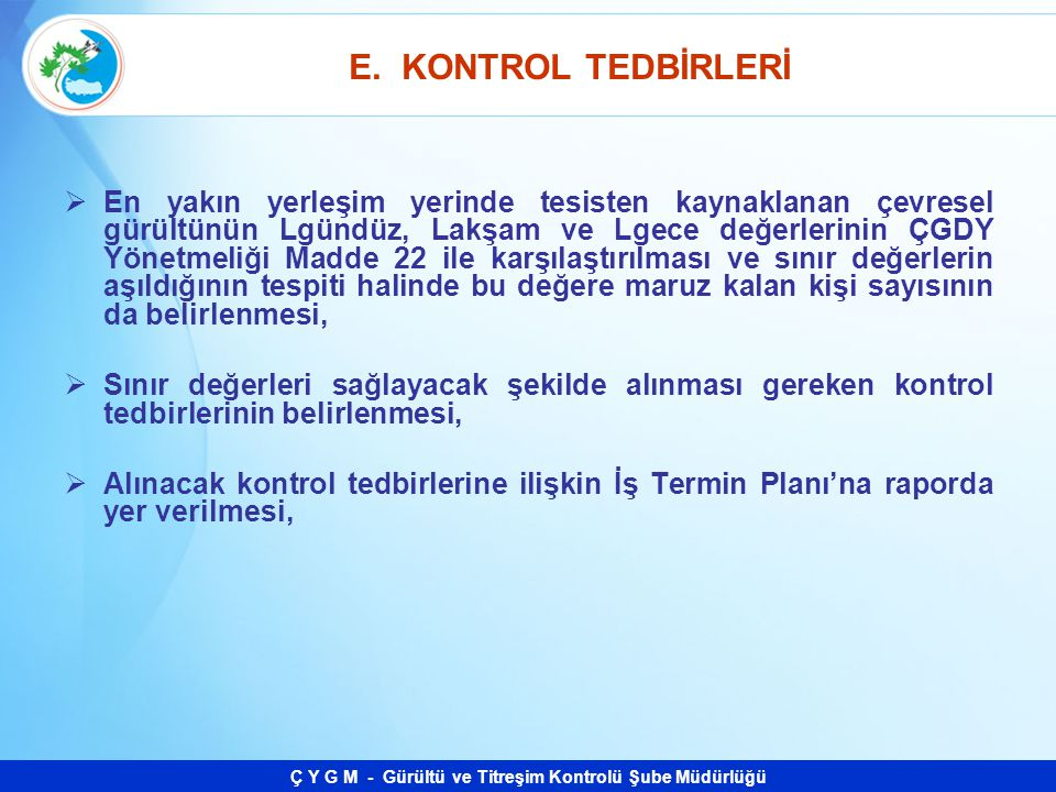 E. KONTROL TEDBİRLERİ