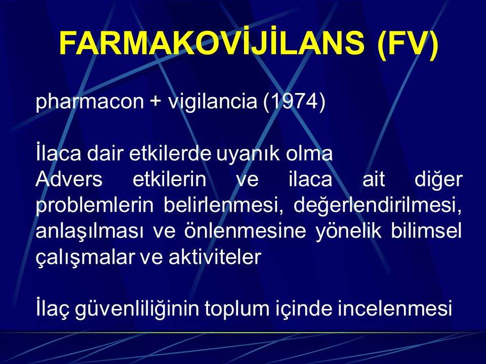 FARMAKOVİJİLANS (FV) pharmacon + vigilancia (1974)