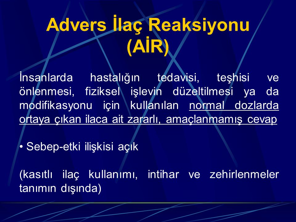 Advers İlaç Reaksiyonu (AİR)