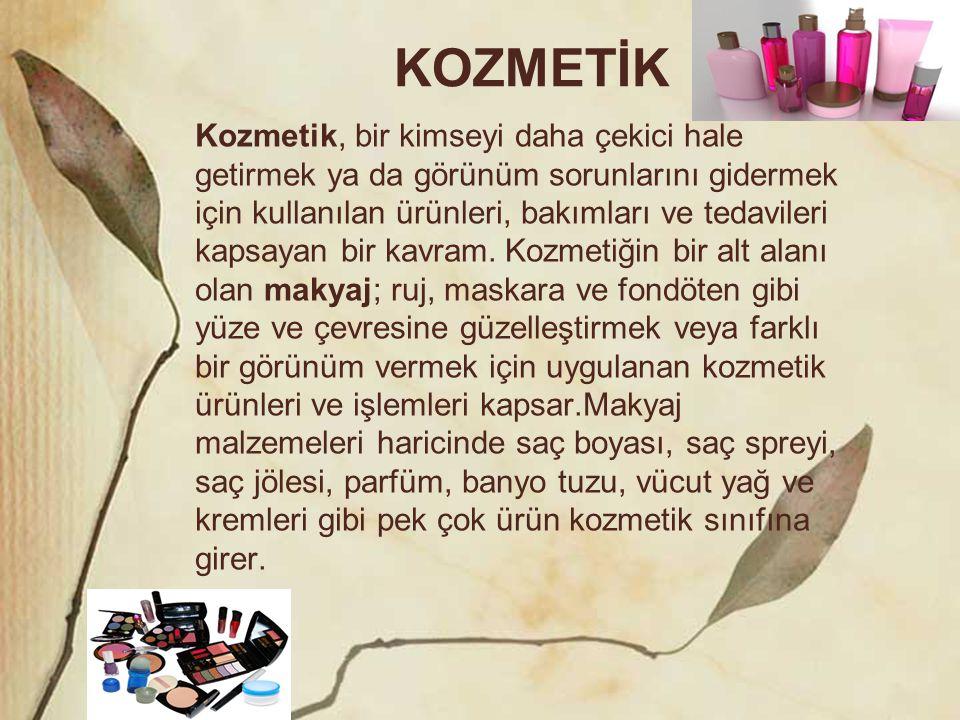 KOZMETİK