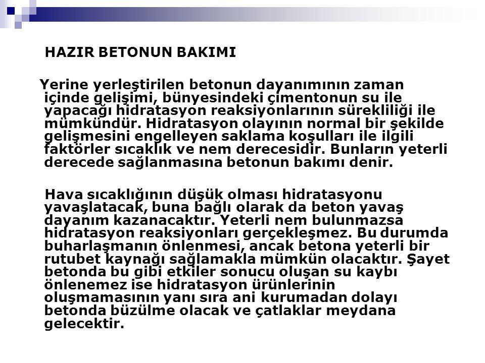 HAZIR BETONUN BAKIMI