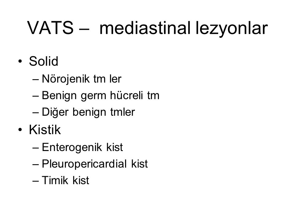 VATS – mediastinal lezyonlar